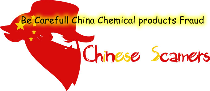 Be Carefull China Chemical products Fraud